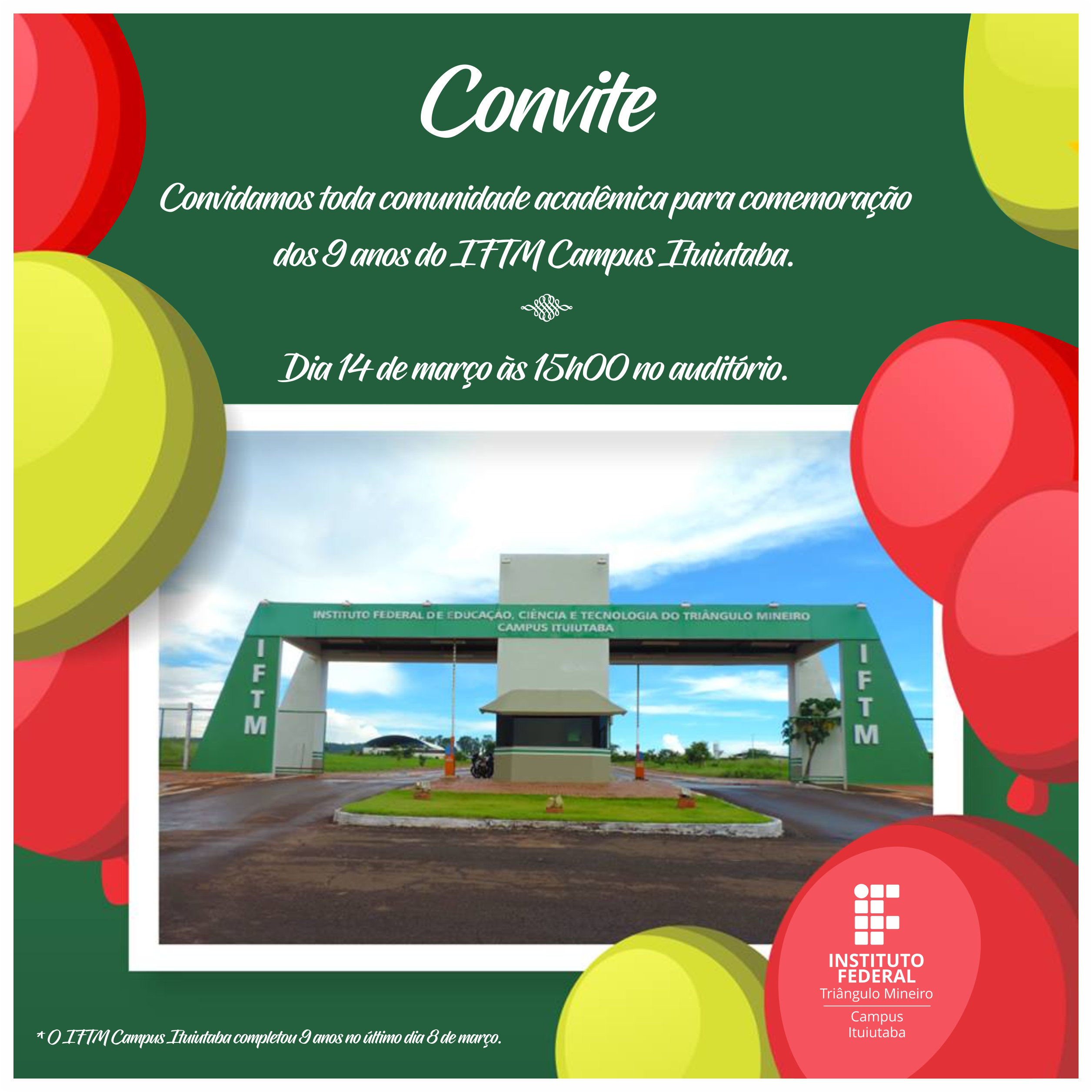 9 anos do IFTM Campus Ituiutaba